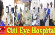 Citi Eye Hospital Grandly Inaugurated at Akkayyapalem Visakhapatnam,Vizag Vision