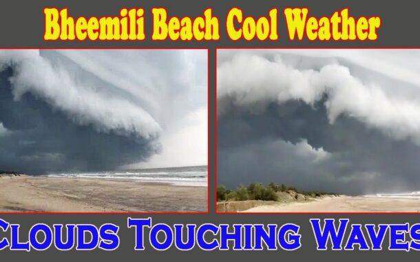 Bheemili Beach Cool Weather   Clouds Touching Waves   Visakhapatnam by Vizag Vision