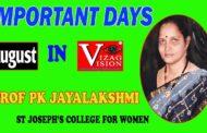 Important Days August Month 2021 | Good Days | Prof PK Jayalakshmi,St Joseph's College Visakhapatnam